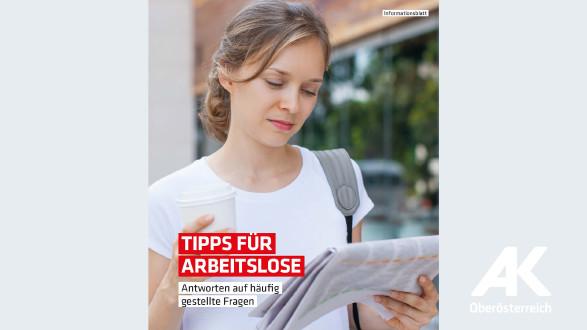 Broschüre Tipps für Arbeitslose © -, Arbeiterkammer Oberösterreich