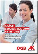 AK/ÖGB Bildungsprogramm Frühjahr 2017 © -, AK Oberösterreich