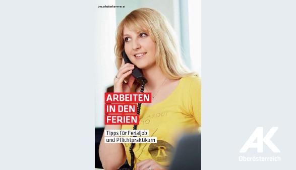 Broschüre Arbeiten in den Ferien © -, Arbeiterkammer Oberösterreich