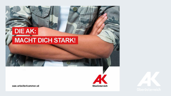 Die AK: macht dich stark © -, Arbeiterkammer Oberösterreich