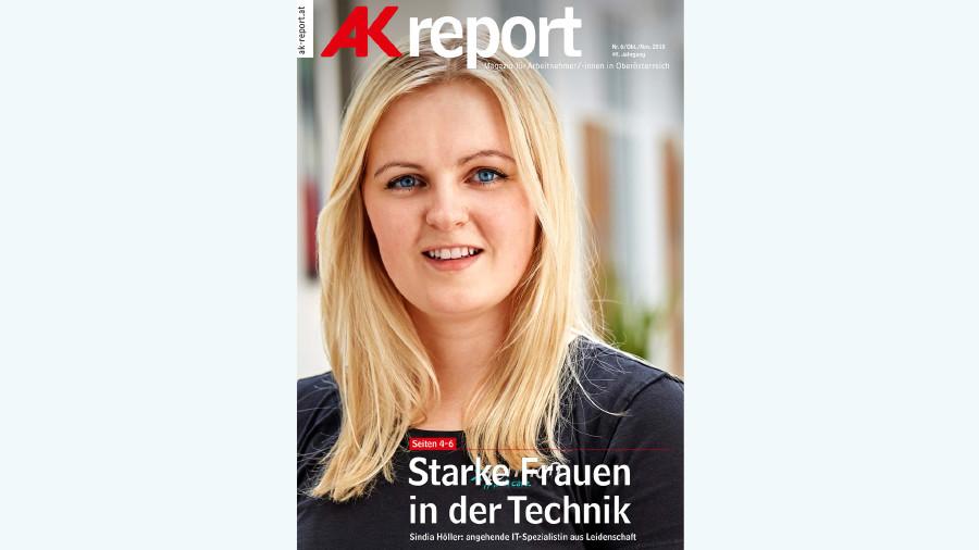 Titelseite AK Report 2018 Nr. 6 © -, Arbeiterkammer Oberösterreich