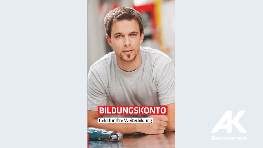 Broschüre Bildungskonto © -, Arbeiterkammer Oberösterreich