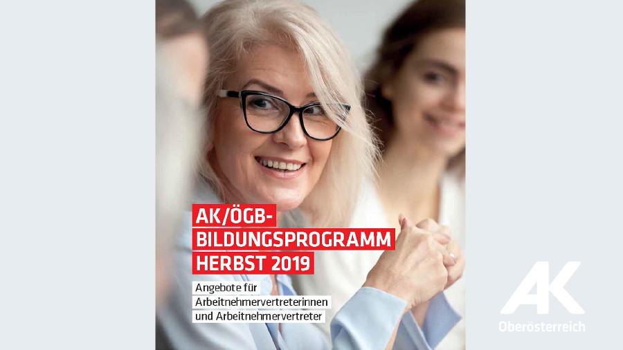 AK/ÖGB-Bildungsprogramm Herbst 2019 © -, Arbeiterkammer Oberösterreich