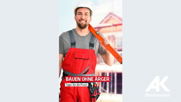 Bauen ohne Ärger © -, Arbeiterkammer Oberösterreich