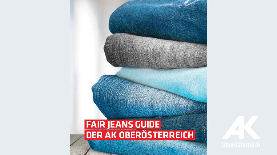 Fair Jeans Guide der AK Oberösterreich © -, Arbeiterkammer Oberösterreich