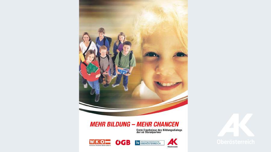 Broschüre: Mehr Bildung - Mehr Chancen © -, Arbeiterkammer Oberösterreich