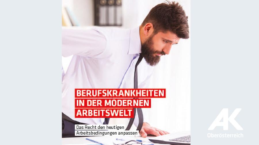 Broschüre: Berufskrankheiten in der modernen Arbeitswelt © -, Arbeiterkammer Oberösterreich