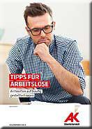 """Broschüre """"Tipps für Arbeitslose"""" © AK OÖ, AK OÖ"""