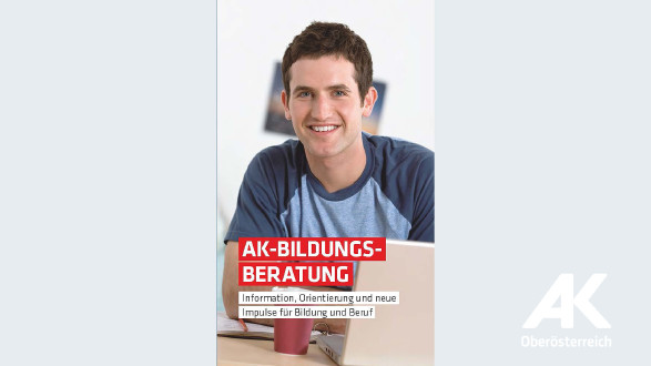 Broschüre AK-Bildungsberatung © -, Arbeiterkammer Oberösterreich