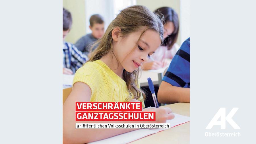 Broschüre Verschränkte Ganztagsschulen © -, Arbeiterkammer Oberösterreich