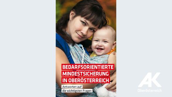 Broschüre Bedarfsorientierte Mindestsicherung in OÖ © -, Arbeiterkammer Oberösterreich