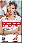 Broschüre, Finanzielle Hilfe beim Studieren © AK OÖ, AK OÖ