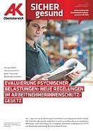 Wandzeitung Sicher Gesund: Evaluierung psychischer Belastungen © -, AK Oberösterreich