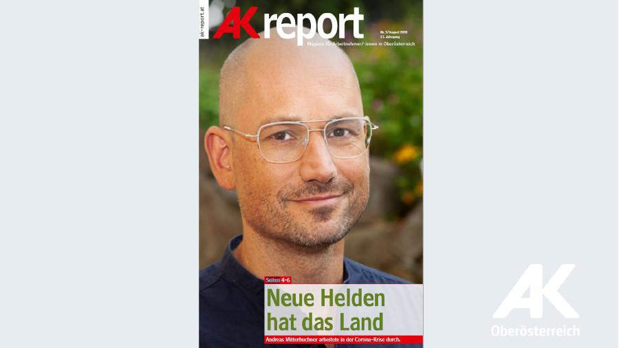 AK Report 2020 Nr. 3 © -, Kammer für Arbeiter und Angestellte Oberösterreich