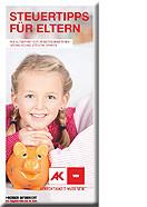 Portrait Steuertipps für Eltern © AK Wien, AK Wien