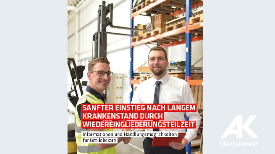 Broschüre Sanfter Einstieg nach langem Krankenstand © -, Arbeiterkammer Oberösterreich