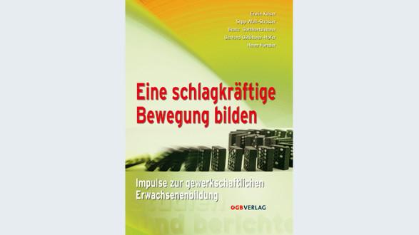 Eine schlagkräftige Bewegung bilden © -, Arbeiterkammer Oberösterreich