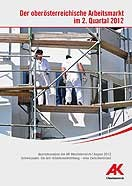 Der oö Arbeitsmarkt - Quartalsanalyse - 2. Quartal © AKOÖ, AKOÖ