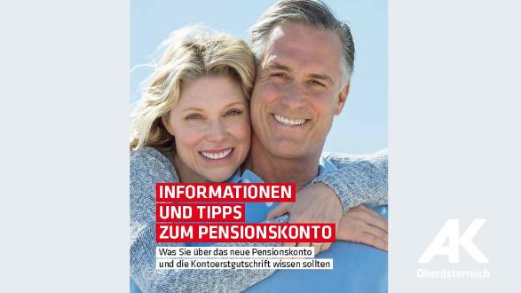 Broschüre Informationen und Tipps zum Pensionskonto © -, Arbeiterkammer Oberösterreich