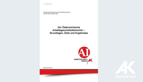 Portrait Der Österreichische Arbeitsgesundheitsmonitor © -, Arbeiterkammer Oberösterreich