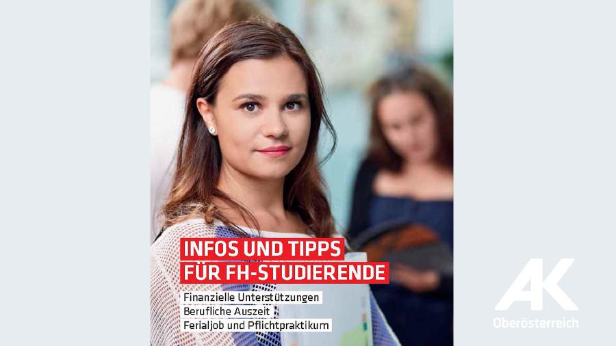 Broschüre: Infos und Tipps für FH-Studierende © -, Arbeiterkammer Oberösterreich