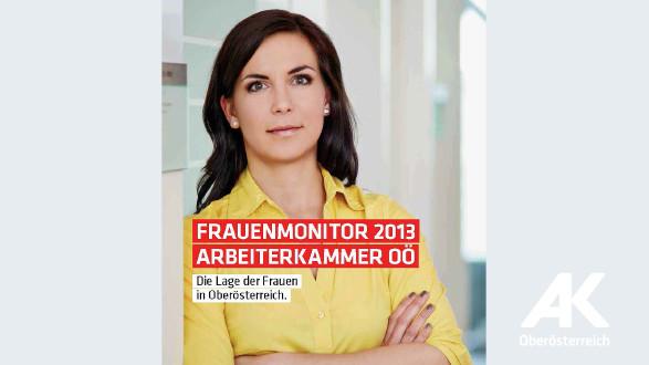 AK-Frauenmonitor 2013 © -, Arbeiterkammer Oberösterreich