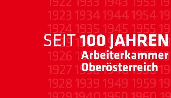 100 Jahre AK © -, AKOÖ