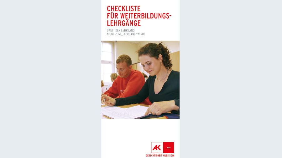 """Broschüre """"Checkliste für Weiterbildungslehrgänge"""" © -, AK Wien"""