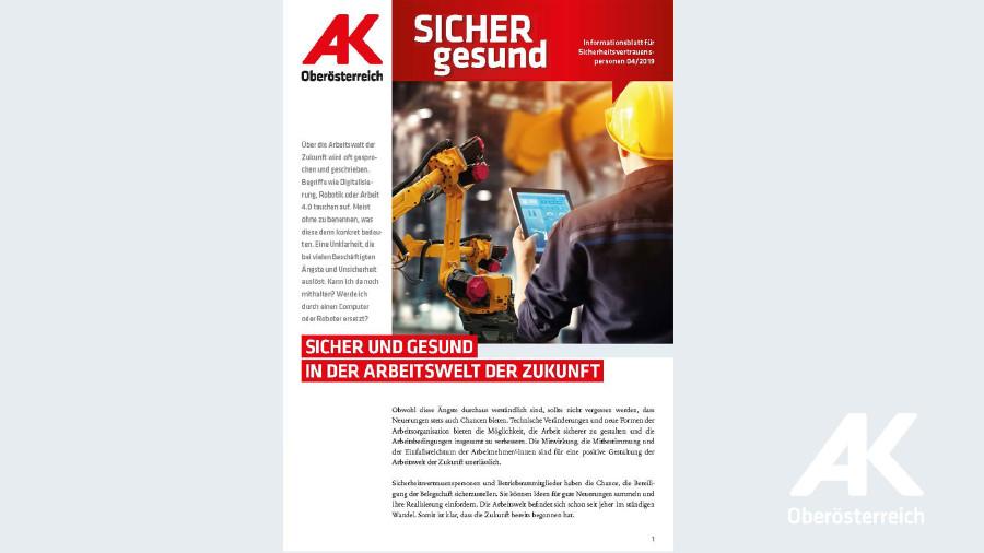 Wandzeitung Sicher gesund: Sicher und gesund in der Arbeitswelt der Zukunft © -, Arbeiterkammer Oberösterreich