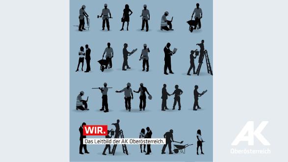 WIR. Das Leitbild der AK Oberösterreich © -, Arbeiterkammer Oberösterreich