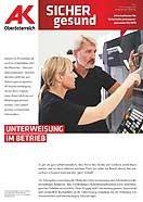 Wandzeitung Sicher Gesund: Unterweisung im Betrieb © -, AK Oberösterreich